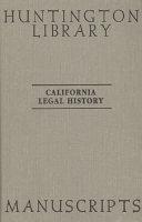 California Legal History Manuscripts In The Huntington Library