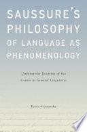 Saussure's Philosophy of Language As Phenomenology