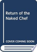 The Return of the Naked Chef