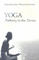 Yoga: Pathway to the Divine