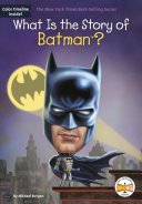 What Is the Story of Batman