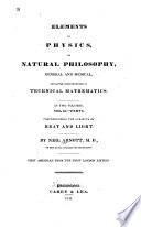 Elements of Physics, Or, Natural Philosophy, General and Medical