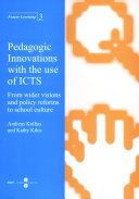 Pdf Pedagogic Innovations with the use of ICTS. From wider visions and policy reforms to school culture