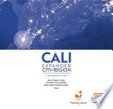 Book cover for CALI, EXPANDED CITY-REGION. A METROPOLITAN TERRITORY