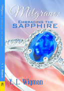 Milgrane: Embracing the Sapphire