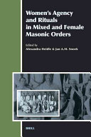 Women s Agency and Rituals in Mixed and Female Masonic Orders