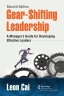 Gear Shifting Leadership