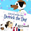 Derrick the Dog