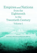Empires and Nations from the Eighteenth to the Twentieth Century