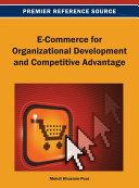 E Commerce for Organizational Development and Competitive Advantage