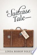 A Suitcase Tale   Lee Ann