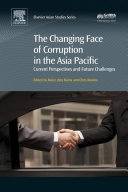 The Changing Face of Corruption in the Asia Pacific Book