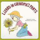 Lizard in Grandma s Pants Book PDF