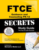 Ftce Guidance and Counseling Pk-12 Secrets Study Guide