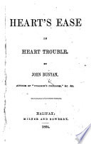 Heart s Ease in Heart Trouble  By John Bunyan or rather  by James Burdwood Book