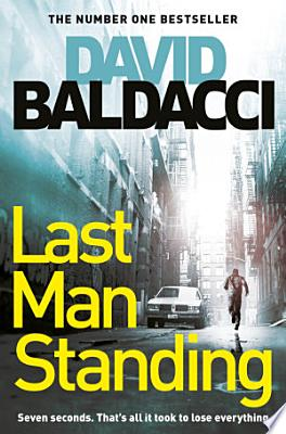 Book cover of 'Last Man Standing' by David Baldacci