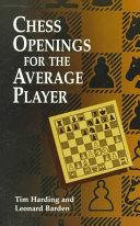Chess Openings for the Average Player