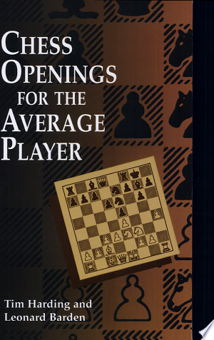 Free Download Chess Openings for the Average Player PDF - Writers Club