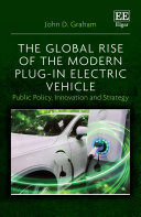 The Global Rise of the Modern Plug In Electric Vehicle