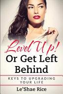 Level Up! Or Get Left Behind