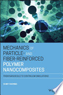 Mechanics of Particle  and Fiber Reinforced Polymer Nanocomposites Book