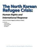 The North Korean Refugee Crisis