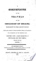 A Compendium of the Travels of the Children of Israel...