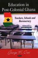 Education in Post colonial Ghana