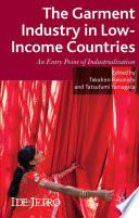 The Garment Industry in Low Income Countries