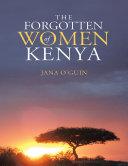 The Forgotten Women of Kenya [Pdf/ePub] eBook