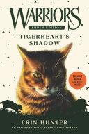 Warriors Super Edition: Tigerheart's Shadow