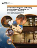 Destruction of spores on building decontamination residue in a commercial autoclave Pdf/ePub eBook