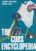 The Chicago Cubs Encyclopedia