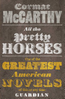 All The Pretty Horses: The Border Trilogy 1 ebook