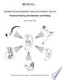 Practical Hearing Aid Selection and Fitting