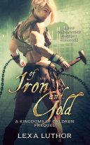 Of Iron and Gold [Pdf/ePub] eBook
