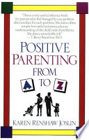 Positive Parenting From A To Z Book PDF