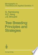 Tree Breeding  Principles and Strategies