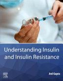 Understanding Insulin and Insulin Resistance