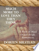 Much More To Love Than They Think A Pair Of Mail Order Bride Romances