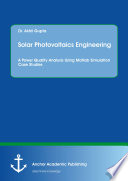 Solar Photovoltaics Engineering  A Power Quality Analysis Using Matlab Simulation Case Studies