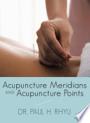 Acupuncture Meridians And Acupuncture Points Book PDF