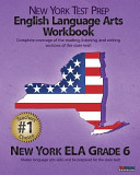 NEW YORK TEST PREP English Language Arts Workbook, New York ELA, Grade 6