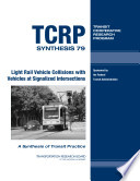 Light Rail Vehicle Collisions with Vehicles at Signalized Intersections Book