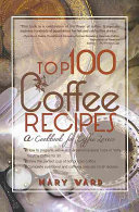 Top 100 Coffee Recipes