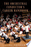 The Orchestral Conductor s Career Handbook Book
