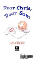 Dear Chris, Dear Sam