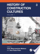 History of Construction Cultures Volume 1