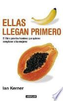 ellas llegan primero ian kerner pdf español