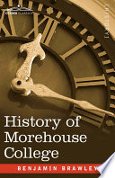 History of Morehouse College
